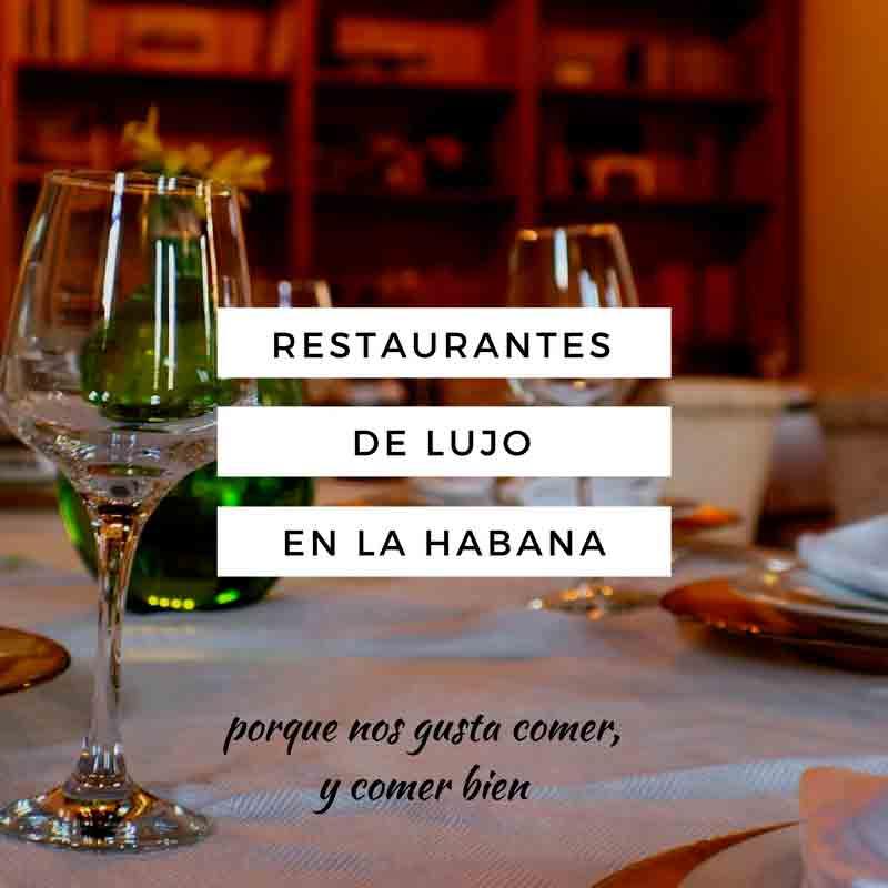 restaurantes de lujo en la habana