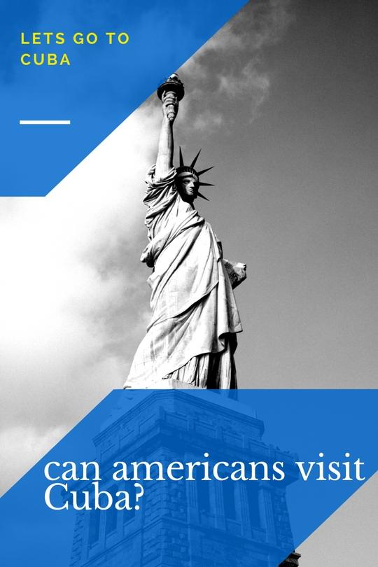 Can americans visit Cuba?
